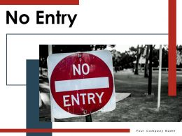 No Entry Indicating Signboard Illustrating Instructions