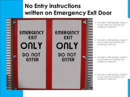 No Entry Instructions Written On Emergency Exit Door
