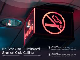 No Smoking Illuminated Sign On Club Ceiling