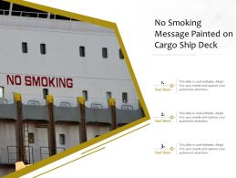 No Smoking Message Painted On Cargo Ship Deck