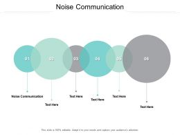 Noise Communication Ppt Powerpoint Presentation Infographics Gallery Cpb