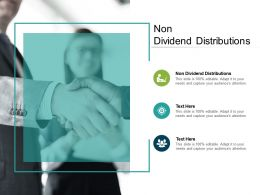 Non Dividend Distributions Ppt Powerpoint Presentation Show Graphics Pictures Cpb