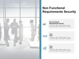 Non Functional Requirements Security Ppt Powerpoint Presentation Model Layout Ideas Cpb