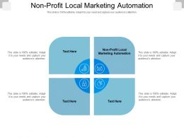 Non Profit Local Marketing Automation Ppt Powerpoint Presentation Gallery Examples Cpb