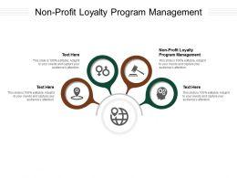 Non Profit Loyalty Program Management Ppt Powerpoint Presentation Infographic Aids Cpb