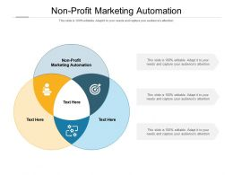 Non Profit Marketing Automation Ppt Powerpoint Presentation Ideas File Formats Cpb