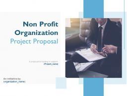 Non Profit Organization Project Proposal Powerpoint Presentation Slides