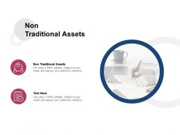Non Traditional Assets Ppt Powerpoint Presentation Ideas Background Images Cpb