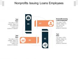 Nonprofits Issuing Loans Employees Ppt Powerpoint Presentation Styles Format Ideas Cpb
