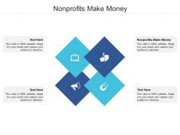 Nonprofits Make Money Ppt Powerpoint Presentation Outline Graphics Pictures Cpb