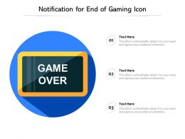 Notification For End Of Gaming Icon