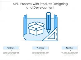 NPD Process With Product Designing And Development