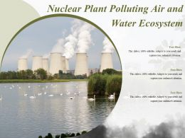 Nuclear Plant Polluting Air And Water Ecosystem