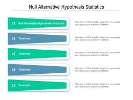 Null Alternative Hypothesis Statistics Ppt Powerpoint Presentation Ideas Format Ideas Cpb