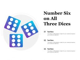 Number Six On All Three Dices