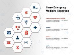 Nurse Emergency Medicine Education Ppt Powerpoint Presentation Infographic Template