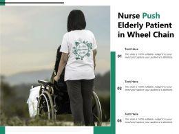 Nurse Push Elderly Patient In Wheel Chain