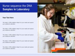 Nurse Sequence The DNA Samples In Laboratory