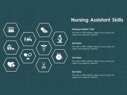 Nursing Assistant Skills Ppt Powerpoint Presentation Slides Aids