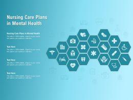 Nursing Care Plans In Mental Health Ppt Powerpoint Presentation Gallery Format Ideas