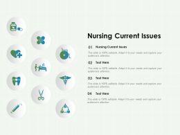 Nursing Current Issues Ppt Powerpoint Presentation Summary Portfolio