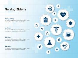 Nursing Elderly Ppt Powerpoint Presentation Ideas Clipart Images