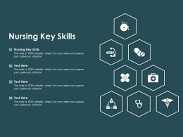 Nursing Key Skills Ppt Powerpoint Presentation Pictures Icons