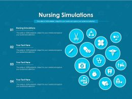 Nursing Simulations Ppt Powerpoint Presentation Pictures Files
