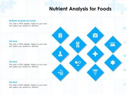 Nutrient Analysis For Foods Ppt Powerpoint Presentation Infographics Template