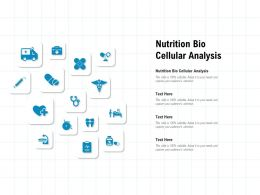 Nutrition Bio Cellular Analysis Ppt Powerpoint Presentation Infographics Format Ideas