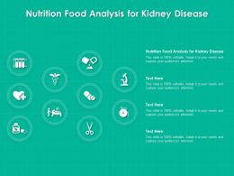Nutrition Food Analysis For Kidney Disease Ppt Powerpoint Presentation Infographic