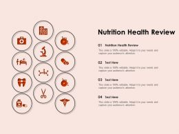 Nutrition Health Review Ppt Powerpoint Presentation Model Layout