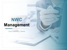 Nwc Management Powerpoint Presentation Slides