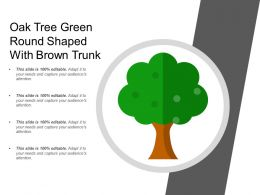 Oak Tree Green Round Shaped With Brown Trunk