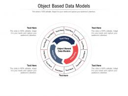 Object Based Data Models Ppt Powerpoint Presentation Slides Show Cpb