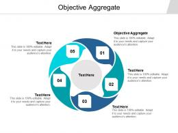 Objective Aggregate Ppt Powerpoint Presentation Icon Cpb