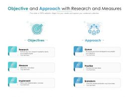 Objective And Approach With Research And Measures