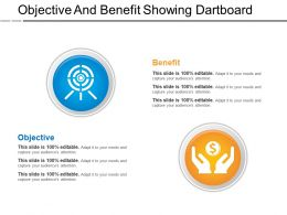 Objective And Benefit Showing Dartboard Sample Of Ppt