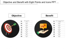 Objective And Benefit With Eight Points And Icons Ppt Infographics