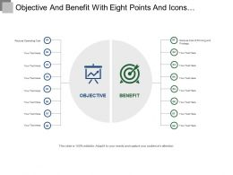 Objective And Benefit With Eight Points And Icons Ppt Templates