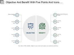 Objective And Benefit With Five Points And Icons Ppt Templates