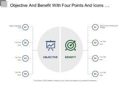 Objective And Benefit With Four Points And Icons Ppt Templates