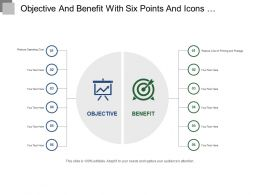 Objective And Benefit With Six Points And Icons Ppt Templates