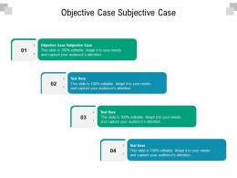 Objective Case Subjective Case Ppt Powerpoint Presentation Infographic Template Microsoft Cpb
