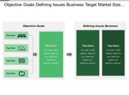Objective Goals Defining Issues Business Target Market Size