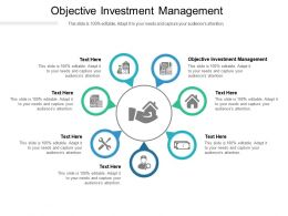 Objective Investment Management Ppt Powerpoint Presentation Show Example Cpb