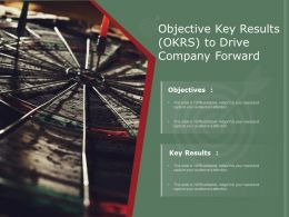Objective Key Results OKRS To Drive Company Forward