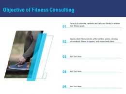 Objective Of Fitness Consulting Develop Personalized Ppt Powerpoint Icon