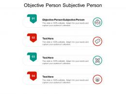 Objective Person Subjective Person Ppt Powerpoint Presentation Gallery Layouts Cpb