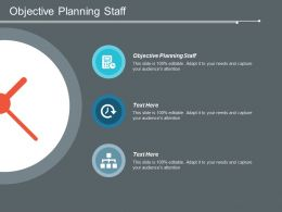 Objective Planning Staff Ppt Powerpoint Presentation Icon Show Cpb